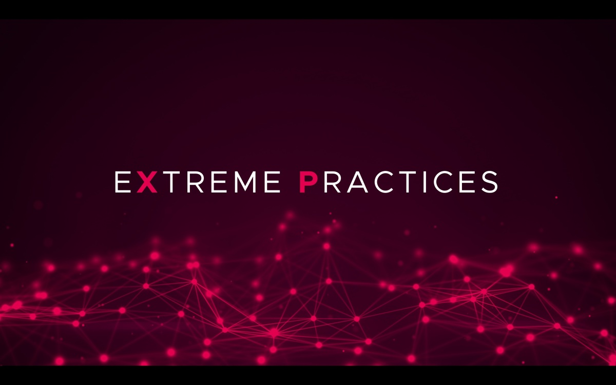 Extreme Practices – The Preparation